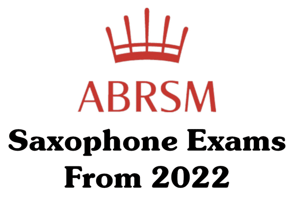 ABRSM Saxophone Exams<br>From 2022